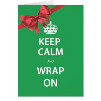 Mantenha a calma e envolva-a no cartão do feriado