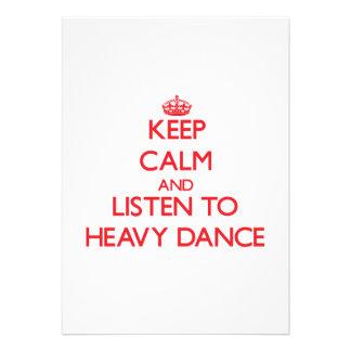 Mantenha a calma e escute a DANÇA PESADA