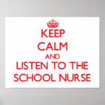 Mantenha a calma e escute a enfermeira da escola posteres