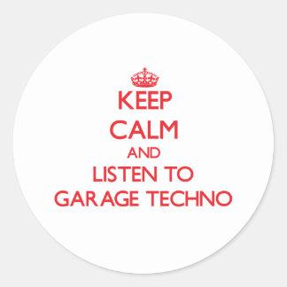 Mantenha a calma e escute a GARAGEM TECHNO Adesivo Redondo