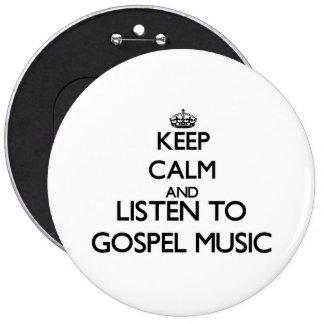 Mantenha a calma e escute a MÚSICA de EVANGELHO Botons