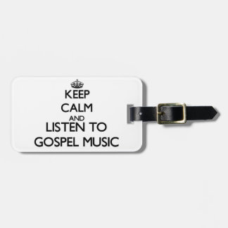 Mantenha a calma e escute a MÚSICA de EVANGELHO Etiquetas Para Bagagem