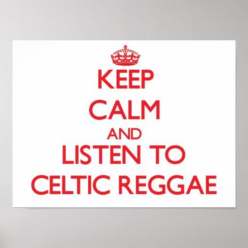 Mantenha a calma e escute a REGGAE CELTA Pôsteres