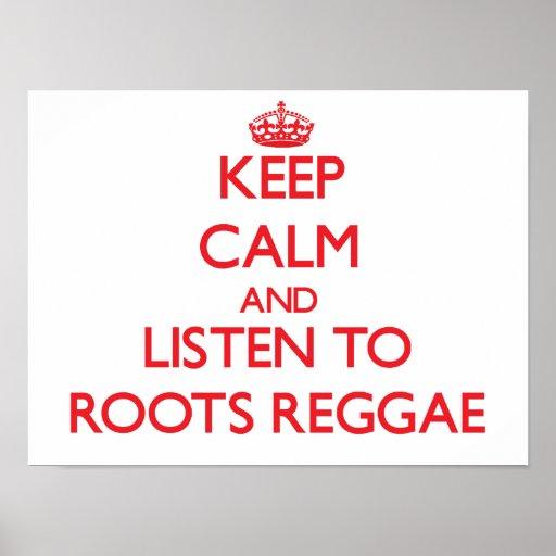 Mantenha a calma e escute a REGGAE das RAIZES Posters