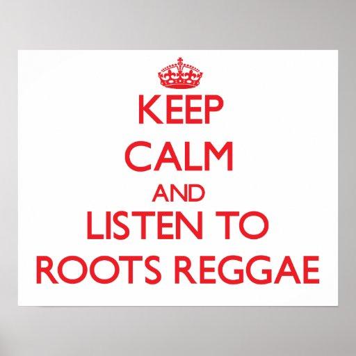 Mantenha a calma e escute a REGGAE das RAIZES Pôsteres