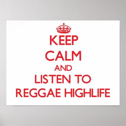 Mantenha a calma e escute a REGGAE HIGHLIFE Pôsteres