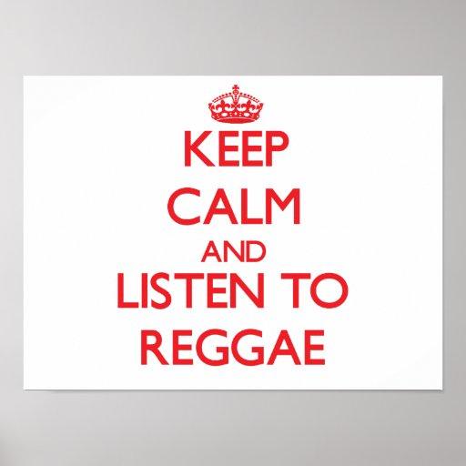 Mantenha a calma e escute a REGGAE Pôsteres