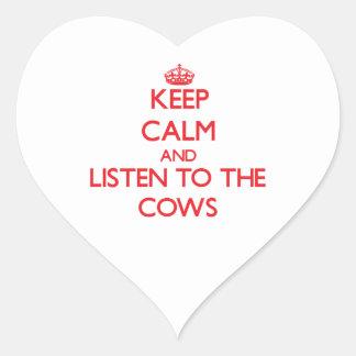Mantenha a calma e escute as vacas adesivos de corações