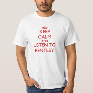 Mantenha a calma e escute Bentley Tshirts