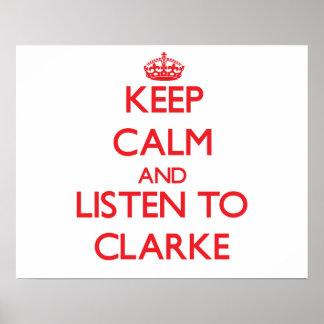 Mantenha a calma e escute Clarke Posters