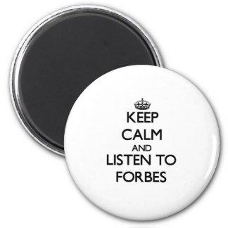 Mantenha a calma e escute Forbes Ímã Redondo 5.08cm