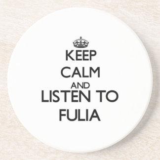 Mantenha a calma e escute FULIA Porta-copos