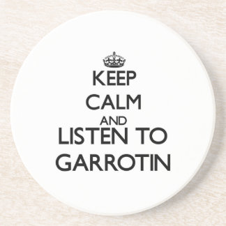 Mantenha a calma e escute GARROTIN Porta Copo Para Bebidas