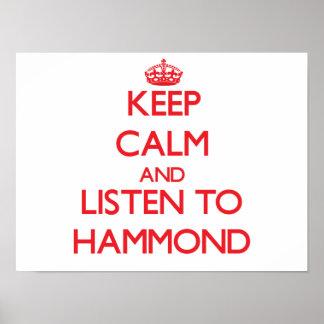 Mantenha a calma e escute Hammond Pôster