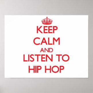 Mantenha a calma e escute HIP HOP Pôsteres
