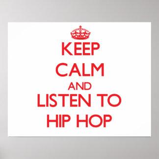 Mantenha a calma e escute HIP HOP Posteres