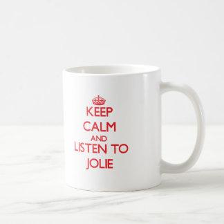 Mantenha a calma e escute Jolie Caneca