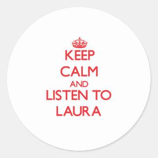 Mantenha a calma e escute Laura Adesivo Redondo