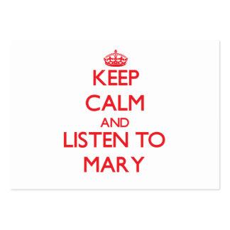 Mantenha a calma e escute Mary Cartões De Visitas