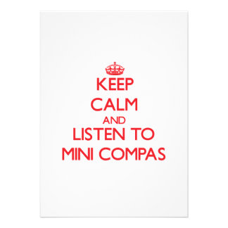 Mantenha a calma e escute MINI COMPAS
