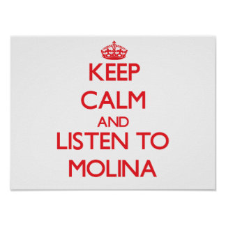 Mantenha a calma e escute Molina Pôster
