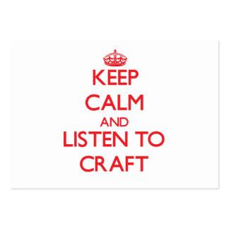 Mantenha a calma e escute o artesanato