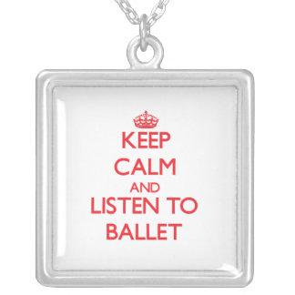Mantenha a calma e escute o BALÉ