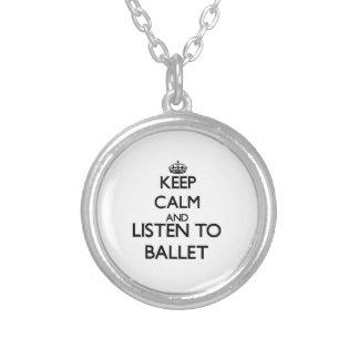 Mantenha a calma e escute o BALÉ Pingente