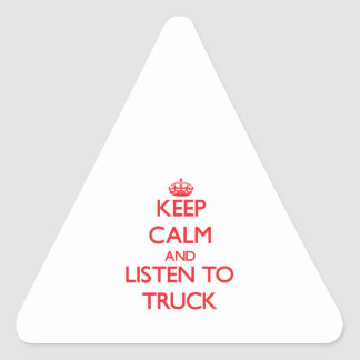 Mantenha a calma e escute o CAMINHÃO