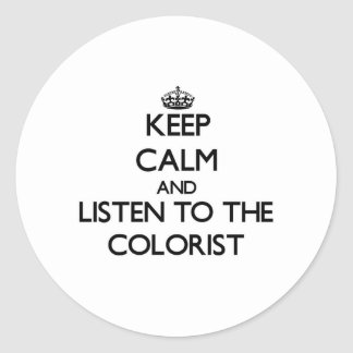 Mantenha a calma e escute o Colorist Adesivo