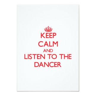 Mantenha a calma e escute o dançarino convite 12.7 x 17.78cm