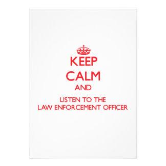 Mantenha a calma e escute o escritório da polícia convite