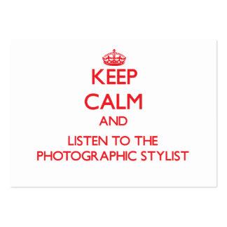 Mantenha a calma e escute o estilista fotográfico cartão de visita
