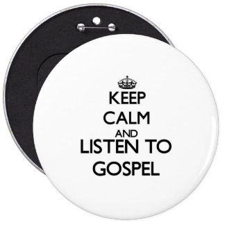 Mantenha a calma e escute o EVANGELHO Boton