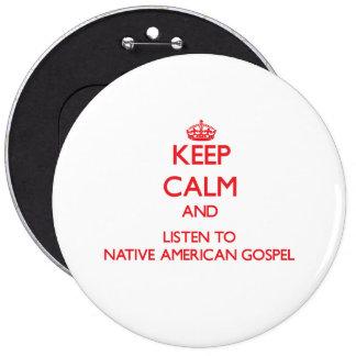 Mantenha a calma e escute o EVANGELHO do NATIVO AM