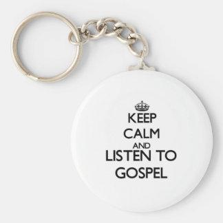 Mantenha a calma e escute o EVANGELHO Chaveiro