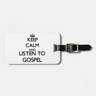 Mantenha a calma e escute o EVANGELHO Tag De Bagagem