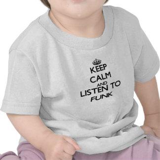 Mantenha a calma e escute o FUNK T-shirt