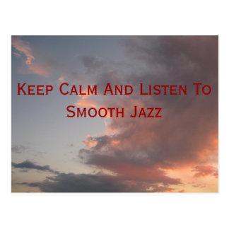 Mantenha a calma e escute o jazz liso cartão postal