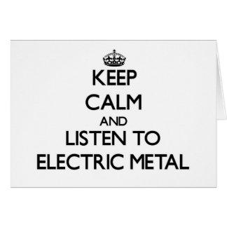 Mantenha a calma e escute o METAL ELÉTRICO Cartões