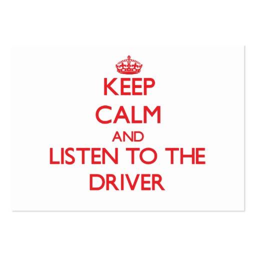 Mantenha a calma e escute o motorista cartão de visita