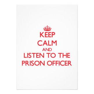 Mantenha a calma e escute o oficial de prisão convites personalizados