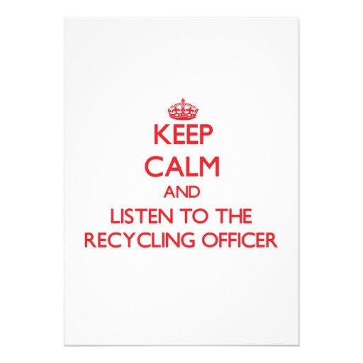 Mantenha a calma e escute o oficial do reciclagem convites
