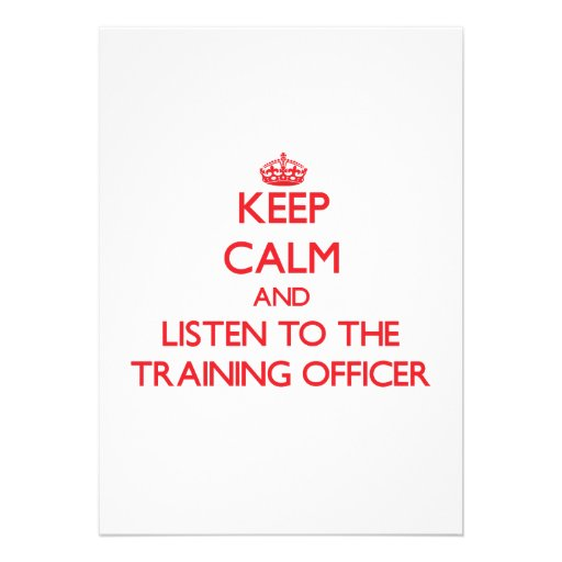 Mantenha a calma e escute o oficial do treinamento convites