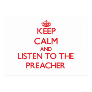 Mantenha a calma e escute o pregador cartão de visita grande