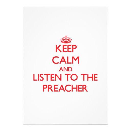 Mantenha a calma e escute o pregador convites