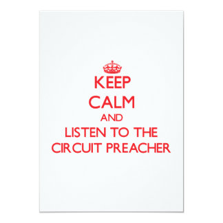 Mantenha a calma e escute o pregador do circuito convite 12.7 x 17.78cm