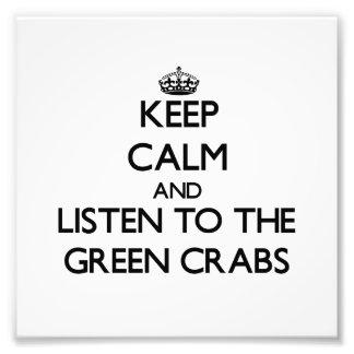 Mantenha a calma e escute os caranguejos verdes
