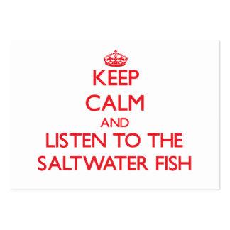 Mantenha a calma e escute os peixes de água salgad modelo cartões de visita