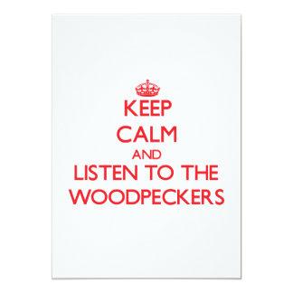 Mantenha a calma e escute os Woodpeckers Convites